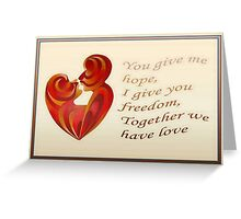 Together We Have Love Greeting Card Greeting Card