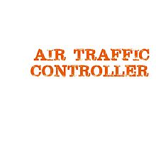 Smart Good Looking Air Traffic Controller T-shirt Photographic Print