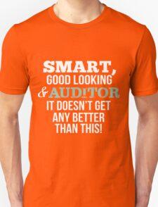 Smart Good Looking Auditor T-shirt T-Shirt