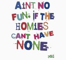 Aint No Fun Kids Tee