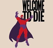 X-men, Welcome to Die Unisex T-Shirt