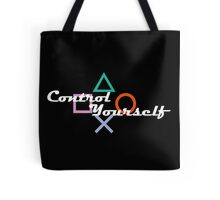 Control Yourself PlayStation Humor Tote Bag