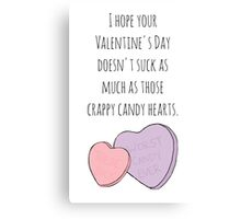 Candy Hearts are the Worst Canvas Print