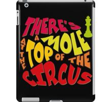 A mole at the top of the circus iPad Case/Skin