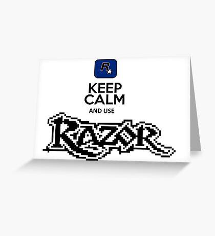 keep calm and use razor Greeting Card