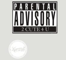 parental advisory pt3 by KARMA TEES  karma view photography