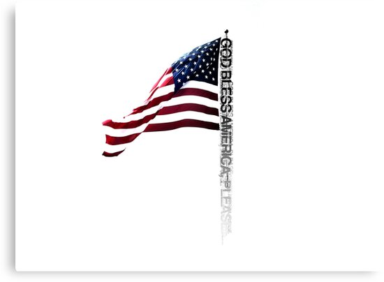 GOD BLESS AMERICA. by webart