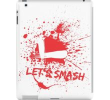 Let's Smash iPad Case/Skin