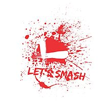 Let's Smash Photographic Print