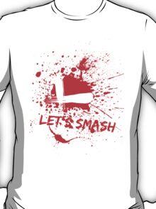 Let's Smash T-Shirt