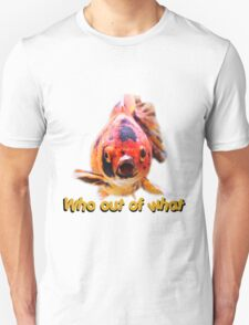 Who out of What Unisex T-Shirt
