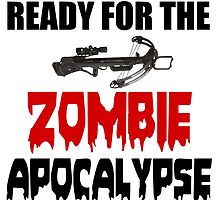 READY FOR THE ZOMBIE APOCALYPSE by Divertions