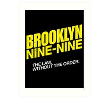 Brooklyn Nine-Nine Logo & Slogan Art Print