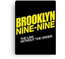 Brooklyn Nine-Nine Logo & Slogan Canvas Print