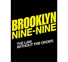 Brooklyn Nine-Nine Logo & Slogan Photographic Print