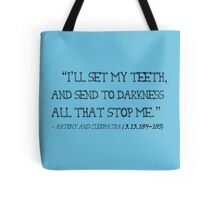 Send To Darkness Shakespeare Quote Black Tote Bag