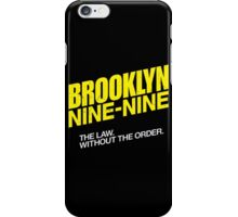 Brooklyn Nine-Nine Logo & Slogan iPhone Case/Skin