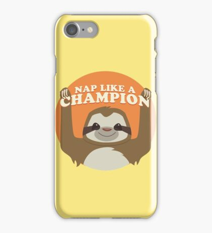 Sloths Nap Like Champions iPhone Case/Skin
