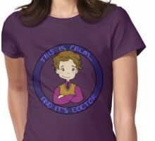 This is calm and it's doctor Womens Fitted T-Shirt