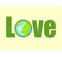 love earth Photographic Print