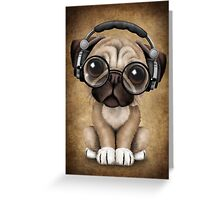 Cute Pug Puppy Dj Wearing Headphones and Glasses Greeting Card