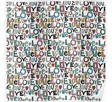 l o v e LOVE white Poster