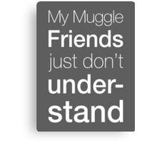 Muggles Canvas Print