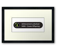 Achievement Unlocked - Create Offspring Framed Print