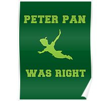 Peter Pan Was Right Poster
