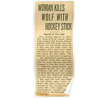 WOMAN KILLS WOLF WITH HOCKEY STICK Poster