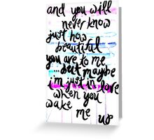 Ed Sheeran Wake Me Up Lyric Painting Greeting Card