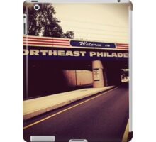 Welcome to Northeast Philly iPad Case/Skin