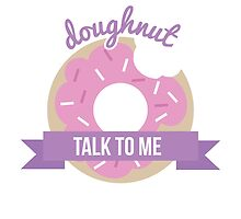 doughnut talk to me by espanameg
