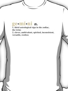 Zodiac Definitions: Gemini T-Shirt