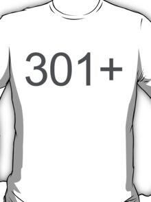 301+ T-Shirt