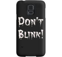 Don't Blink! (2) Samsung Galaxy Case/Skin
