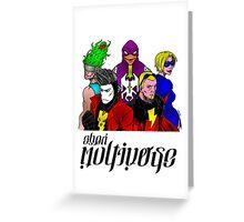 Heroes of the GHOTI Multiverse Greeting Card