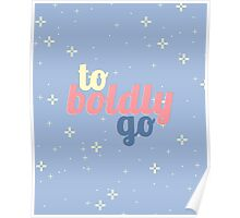 To Boldly Go. Poster