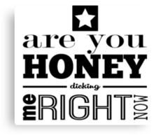 Honey Dicking w/ Star Canvas Print