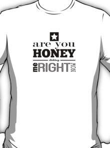 Honey Dicking w/ Star T-Shirt