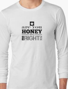 Honey Dicking w/ Star Long Sleeve T-Shirt