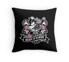 """Keep It Fixed"" Throw Pillow"