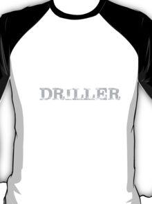 Smart Good Looking Driller T-shirt T-Shirt