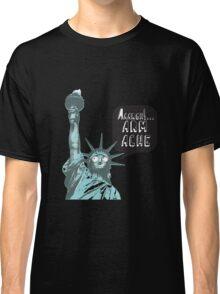 Liberty arm ache Classic T-Shirt