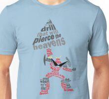 Pierce the heavens Unisex T-Shirt