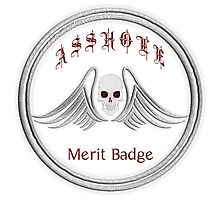 Asshole Merit Badge Photographic Print