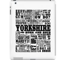 YORKSHIRE SAYINGS iPad Case/Skin