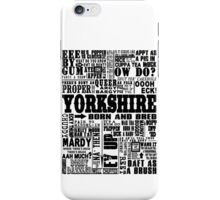 YORKSHIRE SAYINGS iPhone Case/Skin