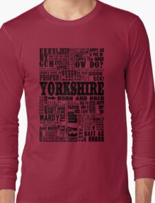 YORKSHIRE SAYINGS Long Sleeve T-Shirt
