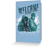Welcome To Our Town v2 Greeting Card